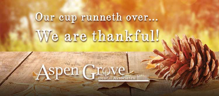 "Blog post title graphic, for ""Our cup runneth over, we are thnkful"". Patients say Aspen Grove Dental is the best dentist in Franklin TN"