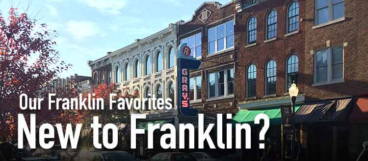 New to Franklin? Here are some of Aspen Grove Dental's Franklin Favorites