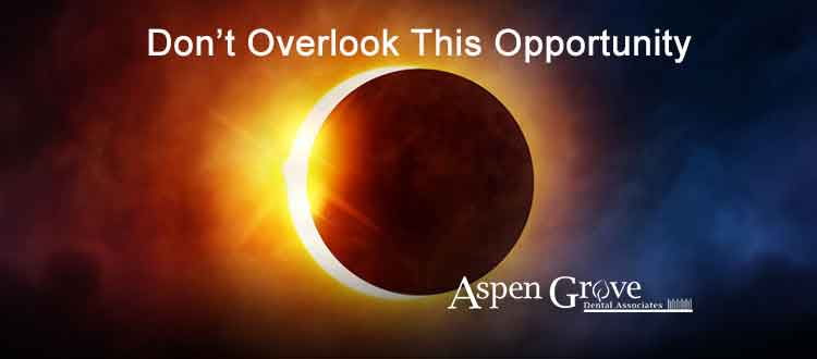 Aspen Grove Dental Family Dentistry Franklin TN does not want you to miss out on the upcoming eclipse!""